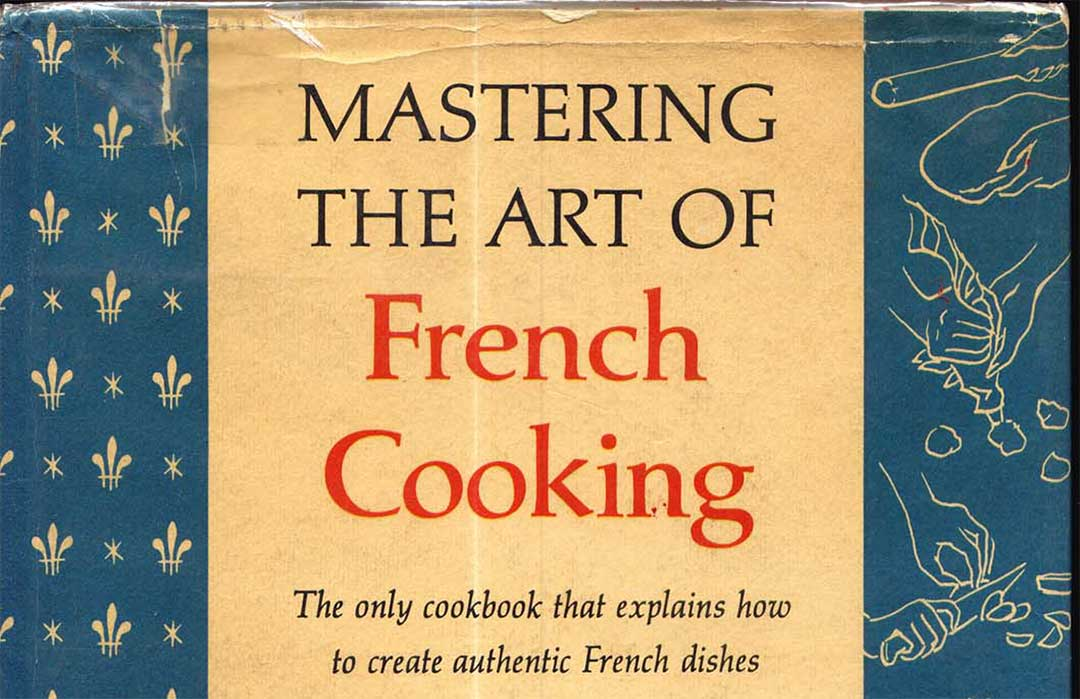 SJulia Child - Mastering the Art of French Cooking